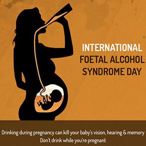 International Foetal Alcohol Syndrome Day
